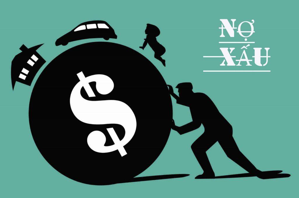 Nợ xấu làm tăng gánh nặng cho hệ thống tài chính